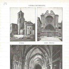 Coleccionismo: LAMINA 4588: CATEDRAL DE TARRAGONA. Lote 58463309