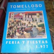 Coleccionismo: PROGRAMA FERIA Y FIESTAS TOMELLOSO 1977. Lote 66905814