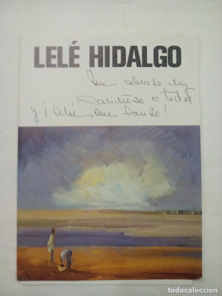 LELE HIDALGO. ESCRITO (Coleccionismo - Laminas, Programas y Otros Documentos)