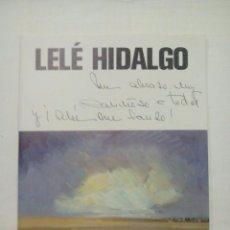 Coleccionismo: LELE HIDALGO. ESCRITO. Lote 67473757