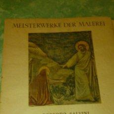 Coleccionismo: GIOTTO -ROBERTO SALVINI, CON 10 LAMINAS DE PINTURAS INCLUIDA LA PORTADA.1941,PAPEL DE ARROZ. Lote 67527649