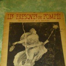 Coleccionismo: LOS FRESCOS DE POMPEIA,INTRODUCCIÓN DE A. MAURI,CON 40 ILUSTRACIONES.. Lote 67529961