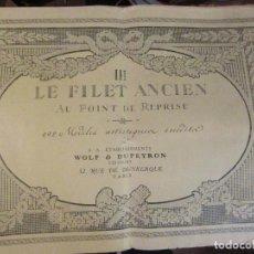 Coleccionismo: LE FILET ANCIEN, CUADERNO Nº 3 DE PUNTO DE CALADO.. Lote 68168813