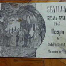 Coleccionismo: HORARIO DE LAS COFRADIAS QUE HACEN ESTACION A LA SANTA IGLESIA CATEDRAL. SEVILLA SEMANA SANTA 1947. Lote 69272221