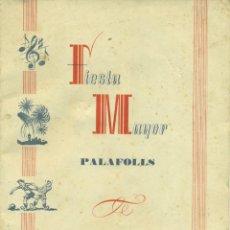 Coleccionismo: PALAFOLLS. PROGRAMA DE FIESTA MAYOR 1955. Lote 70210425