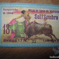 Coleccionismo: ORIGINAL ENTRADA ANTIUA PLAZA TOROS VALENCIA 1962 ARGOS. Lote 70384329