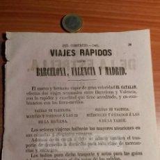 Coleccionismo: MADRID BARCELONA VALENCIA - ANUNCIO DE VAPOR EL CATALAN , VIAJES RAPIDOS -AÑO 1863- (REFAN29)**. Lote 72023127