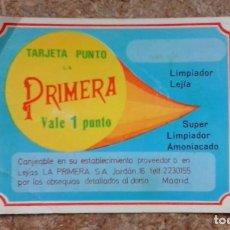 Coleccionismo: TARJETA REGALO DE UN PUNTO POR COMPRA DE LEJÍAS LA PRIMERA (C/ JORDAN, 16 - MADRID). Lote 72332927