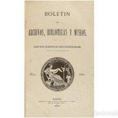 Coleccionismo: BOLETIN DE ARCHIVOS, BIBLIOTECAS Y MUSEOS. . Lote 73025583