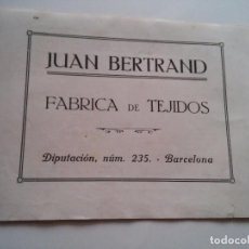 Coleccionismo: PUBLICIDAD 1918 - JUAN BERTRAND - FABRICA DE TEJIDOS - BARCELONA - LAMINA DE LIBRO - VER FOTOS. Lote 73679363