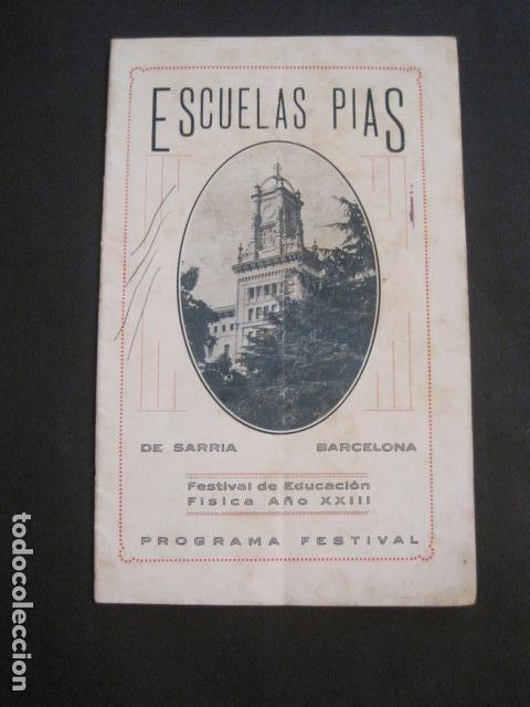 ESCUELAS PIAS DE SARRIA - PROGRAMA FESTIVAL EDUCACION FISICA - VER FOTOS Y MEDIDAS - (V-8254) (Coleccionismo - Varios)