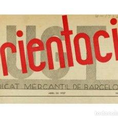Coleccionismo: ORIENTACIO. SINDICAT MERCANTIL DE BARCELONA. ANY I - NUM. 2.. Lote 73912942