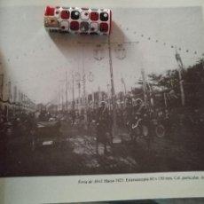 Coleccionismo: LAMINA FOTOGRAFICA CON FOTOGRAFIA DE : SEVILLA - FERIA DE ABRIL SOBRE 1925. Lote 74349003