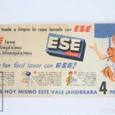 Coleccionismo: VALE PUBLICITARIO DE 4 PESETAS - PUBLICIDAD JABÓN / DETERGENTE ESE - AÑOS 50-60. Lote 74535603