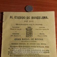 Coleccionismo: AL ESCUDO DE BARCELONA -ANUNCIO- JOSE FONT, BAZAR DE MODAS -AÑO 1863- (REFAN31)**. Lote 75053691
