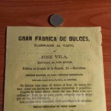 Coleccionismo: BARCELONA -ANUNCIO- FABRICA DE DULCES ELABORADOS AL VAPOR DE JOSE VILA -AÑO 1863- (REFAN32)**. Lote 75058275