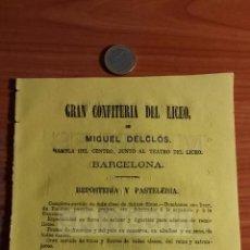 Coleccionismo: BARCELONA -ANUNCIO- GRAN CONFITERIA DEL LICEO DE MIGUEL DELCLOS , PASTELERIA -AÑO 1863- (REFAN32)**. Lote 75059179
