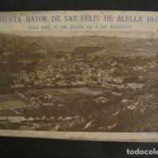 Coleccionismo: ALELLA -LIBRITO FIESTA MAYOR DE SAN FELIX - AÑO 1946 - PUBLICIDAD - VER FOTOS - (V-8907). Lote 75497211