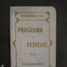 Coleccionismo: FIESTAS MERCE AÑO 1902 - PROGRAMA - BARCELONA - VER FOTOS - (V-8977). Lote 75642923