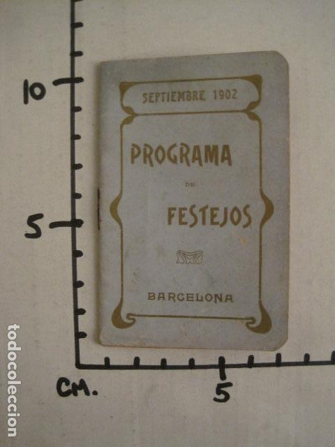 Coleccionismo: FIESTAS MERCE AÑO 1902 - PROGRAMA - BARCELONA - VER FOTOS - (V-8977) - Foto 10 - 75642923