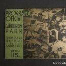 Coleccionismo: CANODROM PARK - AÑO 1936- TRAVESERA DE LES CORTS - BARCELONA - PROGRAMA -VER FOTOS-(V-8991). Lote 75712859