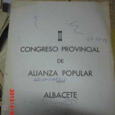 Coleccionismo: 2º CONGRESO DE ALIANZA POPULAR ALBACETE 1973 CARPETA CON DOCUMENTOS BASES ELECCIONES ETC. Lote 70420537