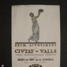Coleccionismo: VALLS - PROGRAMA FESTES DESENALS MARE DE DEU CANDELA - FEBRER 1921-VER FOTOS -(V-9012). Lote 76001531