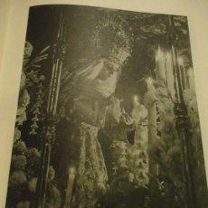 Coleccionismo: 31,5 X 24 ANTIGUA LAMINA SEMANA SEVILLA SANTA BLANCO Y NEGRO - VIRGEN DEL BARATILLO . Lote 76073299