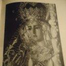 Coleccionismo: 31,5 X 24 ANTIGUA LAMINA SEMANA SEVILLA SANTA BLANCO Y NEGRO - VIRGEN DE LA O DE TRIANA. Lote 76077807