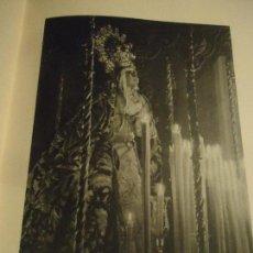 Coleccionismo: 31,5 X 24 ANTIGUA LAMINA SEMANA SEVILLA SANTA BLANCO Y NEGRO - VIRGEN DE LA CARRETERIA . Lote 76078139