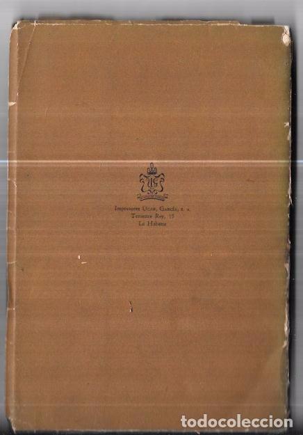 Coleccionismo: LIBRO BIOGRAFÍA DEL TABACO HABANO. GASPAR JORGE GARCÍA GALLÓ. 1959. LA HABANA. CUBA. - Foto 2 - 76204683