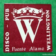 Coleccionismo: POSAVASOS - COASTER - DISCO PUB WELLINGTON - FUENTE ÁLAMO (MURCIA). Lote 116749415