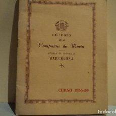 Coleccionismo: COLEGIO DE LA COMPAÑIA DE MARIA AVD. DEL TIBIDABO CURSO 1955/56. Lote 77572573