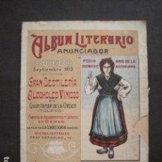 Coleccionismo: OVIEDO - ALBUM LITERARIO ANUNCIADOR- ANIS ASTURIANA - OVIEDO SEPTIEMBRE 1913 -VER FOTOS- (V- 9293). Lote 77830117