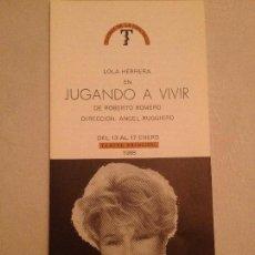 Coleccionismo: PROGRAMA D MANO JUGANDO A VIVIR TEATRO PRINCIPAL VALENCIA 1988. Lote 78947549