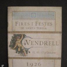 Coleccionismo: VENDRELL - FIRES I FESTES DE SANTA TERESA - AÑO 1926 -VER FOTOS - (V-9628). Lote 79315989