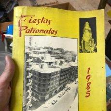 Coleccionismo: FIESTAS PATRONALES DE VISTA ALEGRE MURCIA 1985. Lote 79814257
