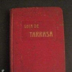 Coleccionismo: GUIA TARRASA - MUCHAS FOTOS - MAPA - PUBLICIDAD - ENERO 1907 - VER FOTOS - (V-9714). Lote 79931949