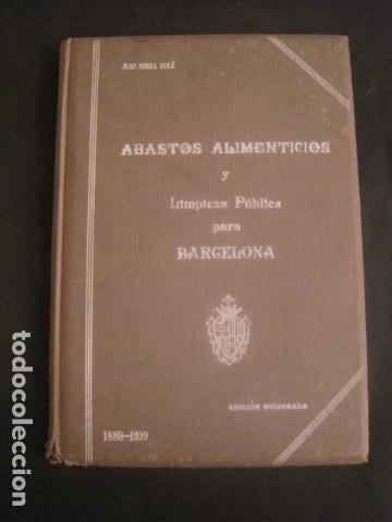 BARCELONA 1888- 1909 - PROYECTO ABASTOS ALIMENTICIOS Y LIMPIEZA- MUCHOS MAPAS - VER FOTOS - (V-9721) (Coleccionismo - Varios)
