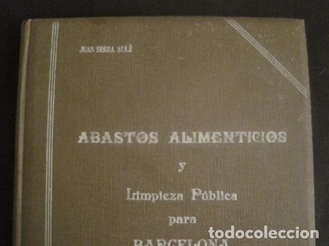 Coleccionismo: BARCELONA 1888- 1909 - PROYECTO ABASTOS ALIMENTICIOS Y LIMPIEZA- MUCHOS MAPAS - VER FOTOS - (V-9721) - Foto 2 - 80114569