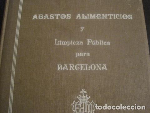 Coleccionismo: BARCELONA 1888- 1909 - PROYECTO ABASTOS ALIMENTICIOS Y LIMPIEZA- MUCHOS MAPAS - VER FOTOS - (V-9721) - Foto 3 - 80114569