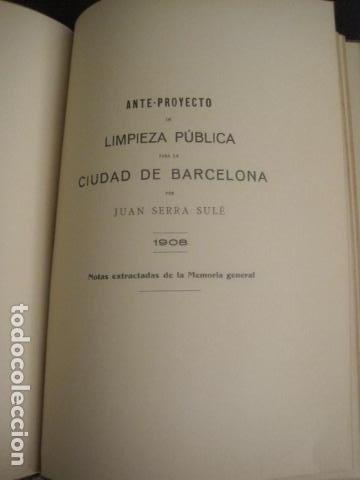 Coleccionismo: BARCELONA 1888- 1909 - PROYECTO ABASTOS ALIMENTICIOS Y LIMPIEZA- MUCHOS MAPAS - VER FOTOS - (V-9721) - Foto 23 - 80114569