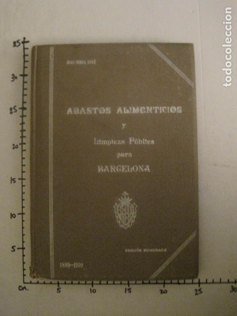 Coleccionismo: BARCELONA 1888- 1909 - PROYECTO ABASTOS ALIMENTICIOS Y LIMPIEZA- MUCHOS MAPAS - VER FOTOS - (V-9721) - Foto 39 - 80114569