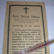Coleccionismo: HUMORISTICA ESQUELA DE TABACO....DOÑA PETACA.. Lote 80123673