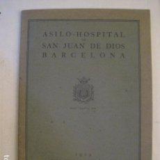 Coleccionismo: CALAFELL - SANATORIO MARITIMO - AÑO 1929 - MUCHAS FOTOS - ASILO SAN JUAN DE DIOS-VER FOTOS -(V-9847). Lote 80461705