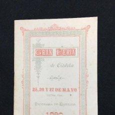 Coleccionismo: EXCEPCIONAL. GRAN FERIA DE CÓRDOBA. 25, 26 Y 27 DE MAYO. 1890. PROGRAMA DE FESTEJOS. RARO.. Lote 81933324