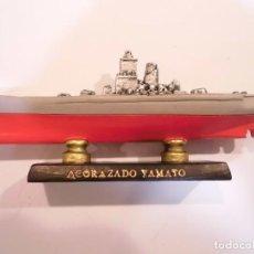 Coleccionismo: ACORAZADO YAMATO - REPLICA BARCO - PROTOTIPO ORIGINAL COLECCION BARCOS DE LA HISTORIA -. Lote 82100364