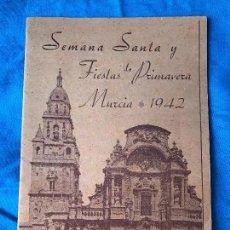 Coleccionismo: PROGRAMA SEMANA SANTA Y FIESTAS DE PRIMAVERA MURCIA 1942 COMPLETO Y PERFECTO. Lote 82511596