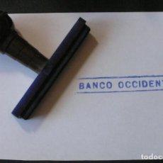 Coleccionismo: BANCO OCCIDENTAL - SELLO DE CAUCHO. Lote 83371660