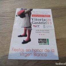 Coleccionismo: PROGRAMA TAURINO DE MANO. FERIA FIESTAS EN HONOR DE LA VIRGEN BLANCA. VITORIA GASTEIZ. 2013. TOROS.. Lote 83625748
